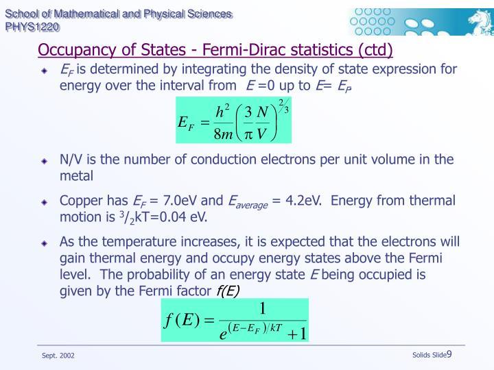 Occupancy of States - Fermi-Dirac statistics (ctd)