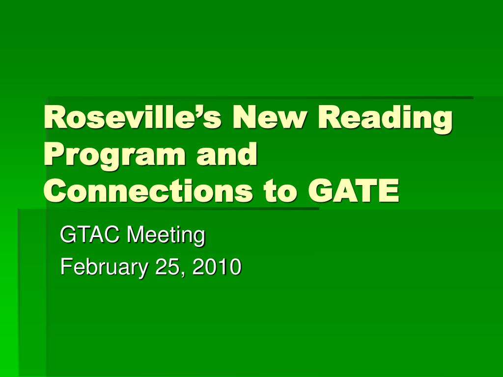 roseville s new reading program and connections to gate l.