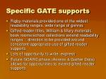 specific gate supports
