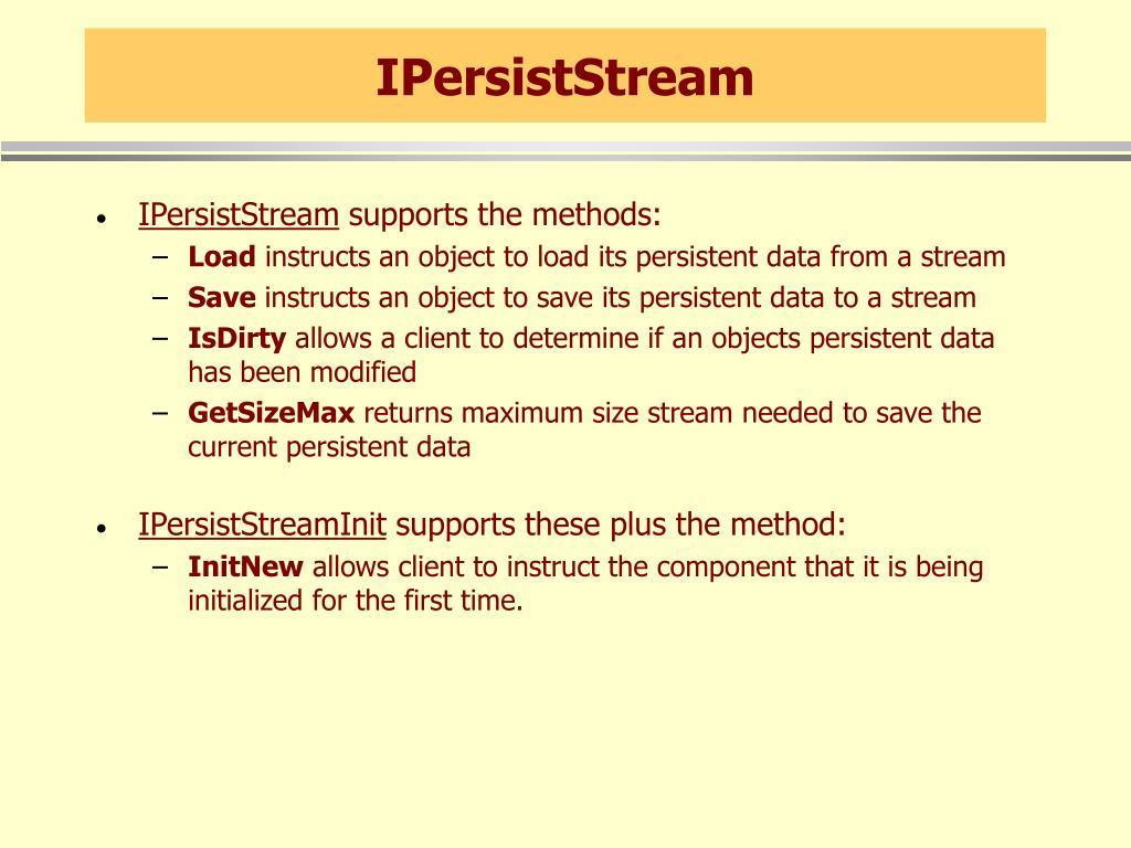 IPersistStream