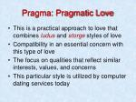 pragma pragmatic love