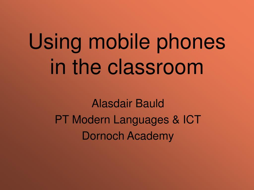 using mobile phones in the classroom l.