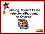 selecting research based instructional programs an overview