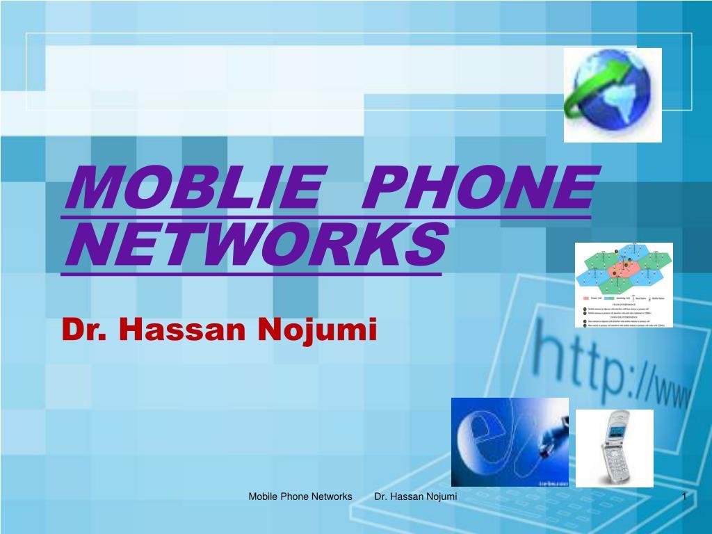 moblie phone networks dr hassan nojumi l.