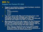 802 1x support for pocket pc 2002