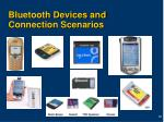 bluetooth devices and connection scenarios