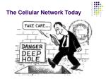 the cellular network today