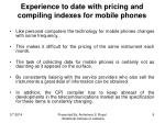 experience to date with pricing and compiling indexes for mobile phones