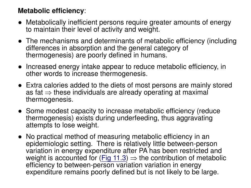 Metabolic efficiency