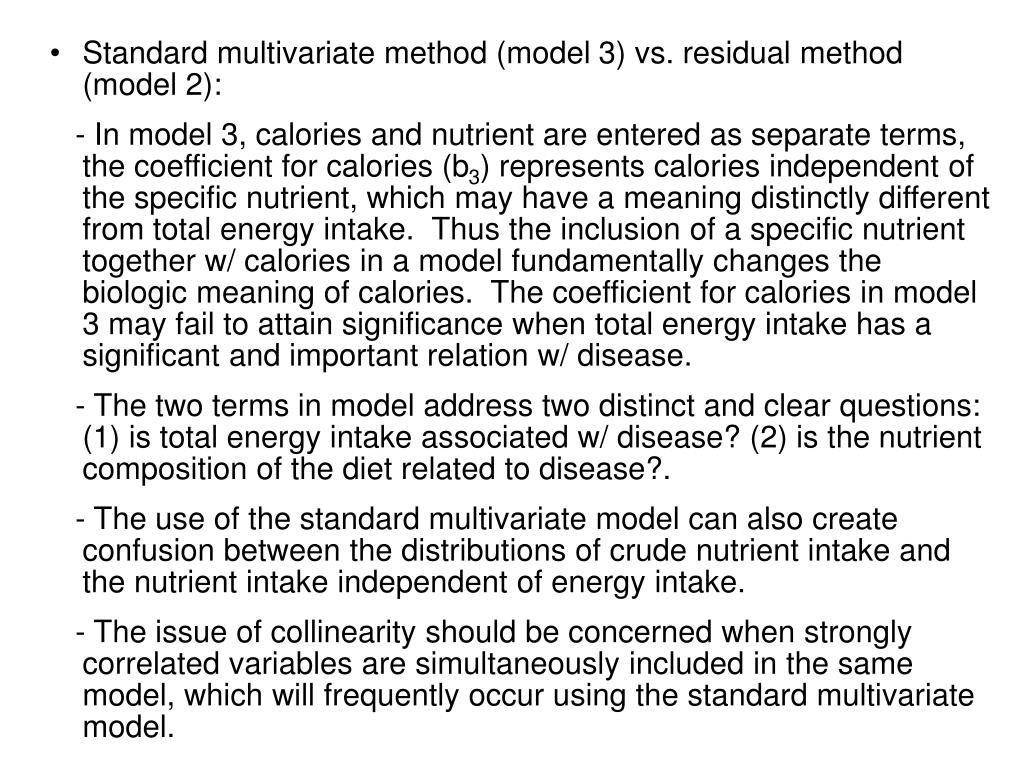 Standard multivariate method (model 3) vs. residual method (model 2):
