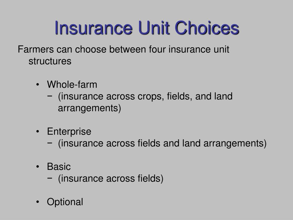 Insurance Unit Choices