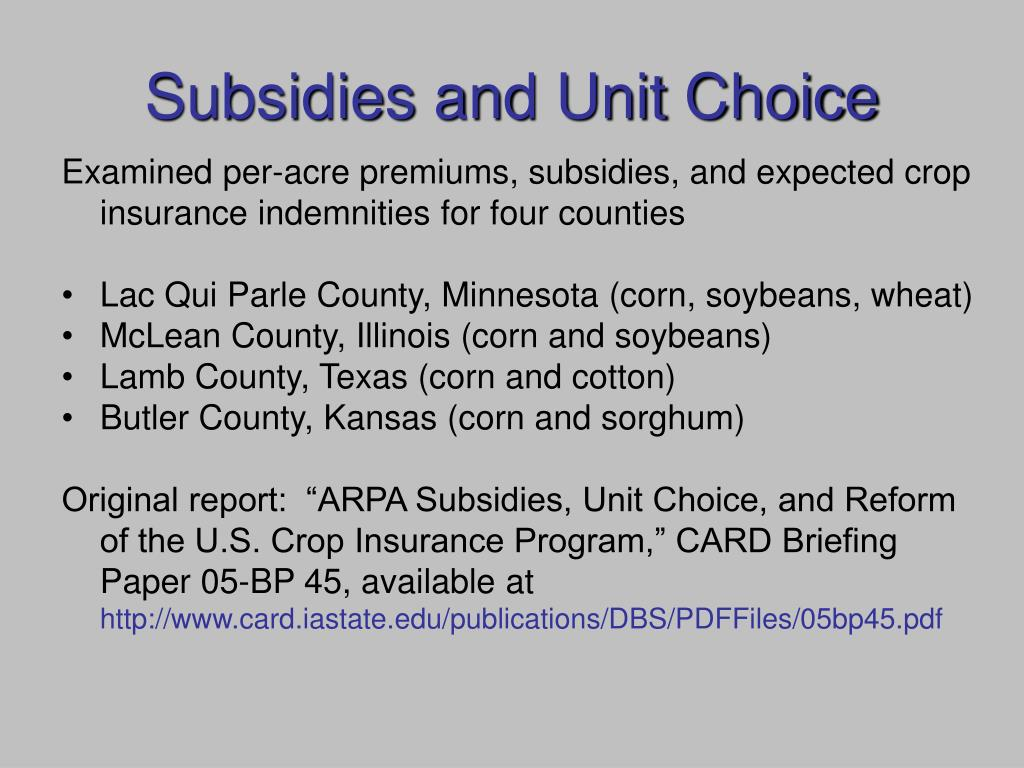 Subsidies and Unit Choice