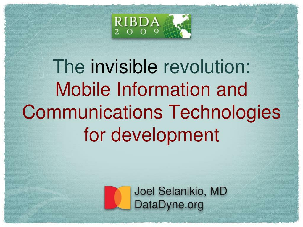 the invisible revolution mobile information and communications technologies for development l.