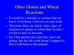 other gluten and wheat reactions