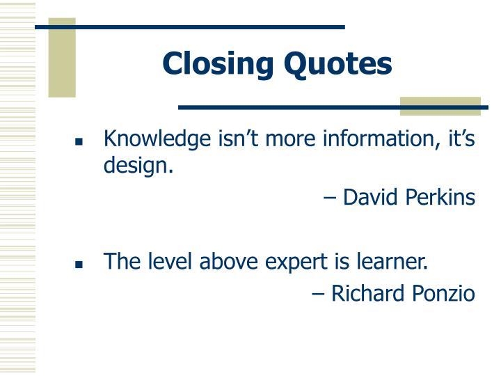 Closing Quotes