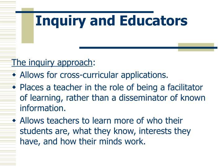 Inquiry and Educators