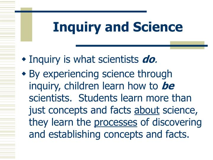 Inquiry and Science