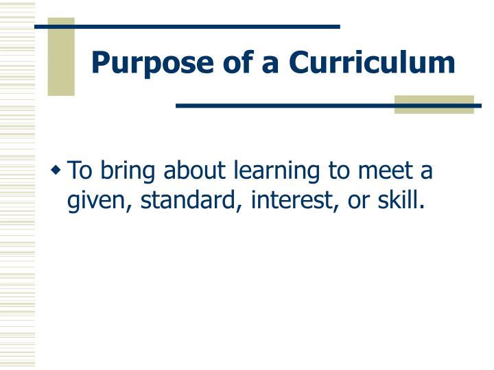 Purpose of a Curriculum