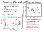 selecting agn via hard x ray emission