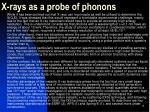 x rays as a probe of phonons