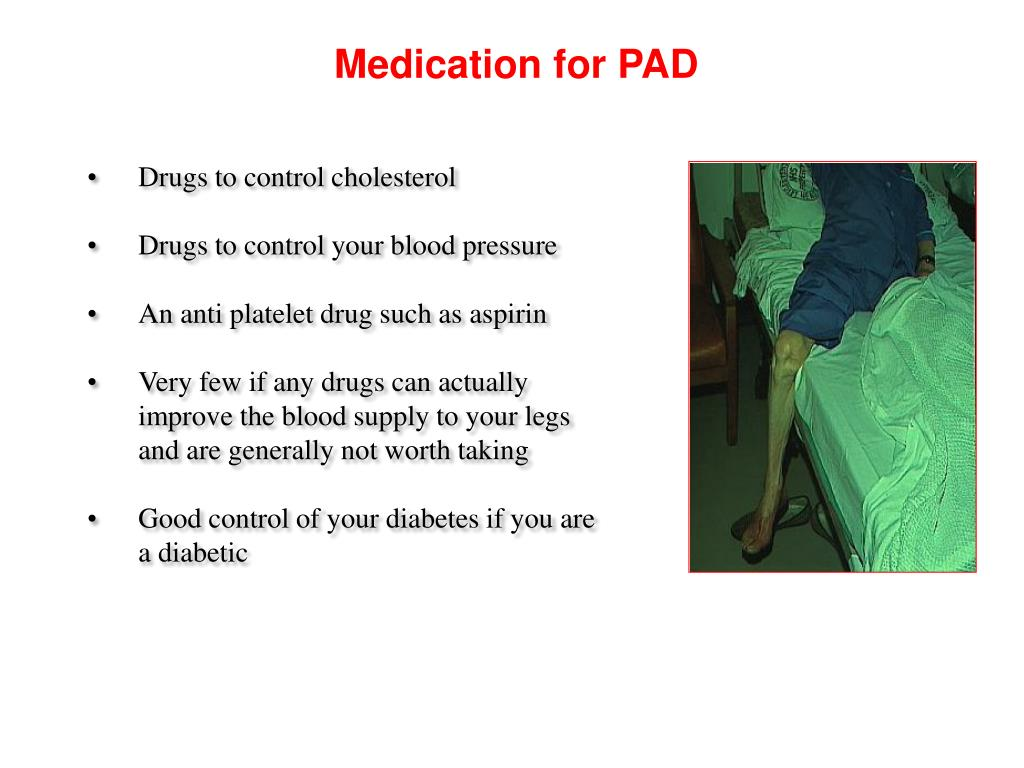 Medication for PAD