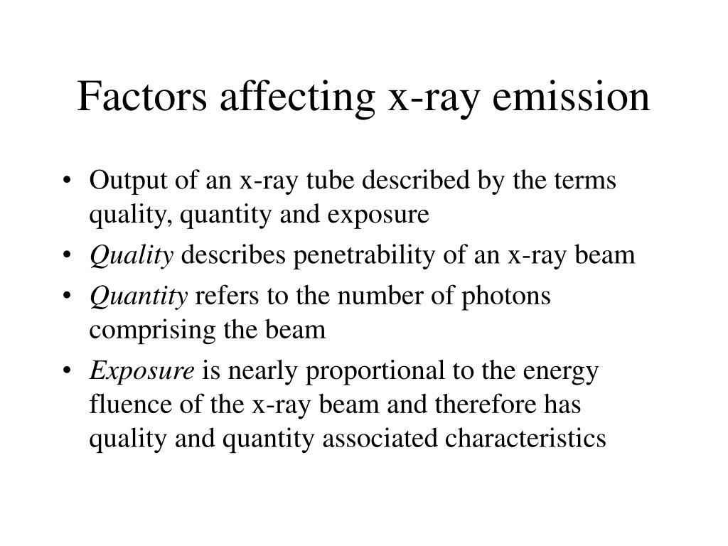 Factors affecting x-ray emission