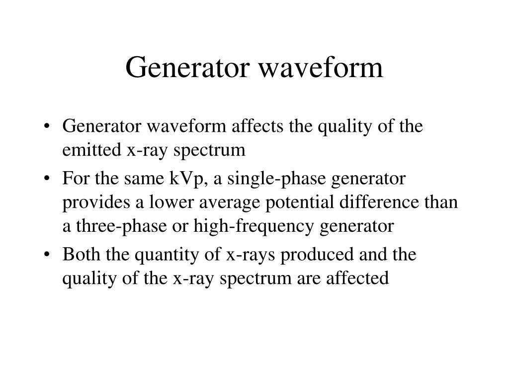 Generator waveform