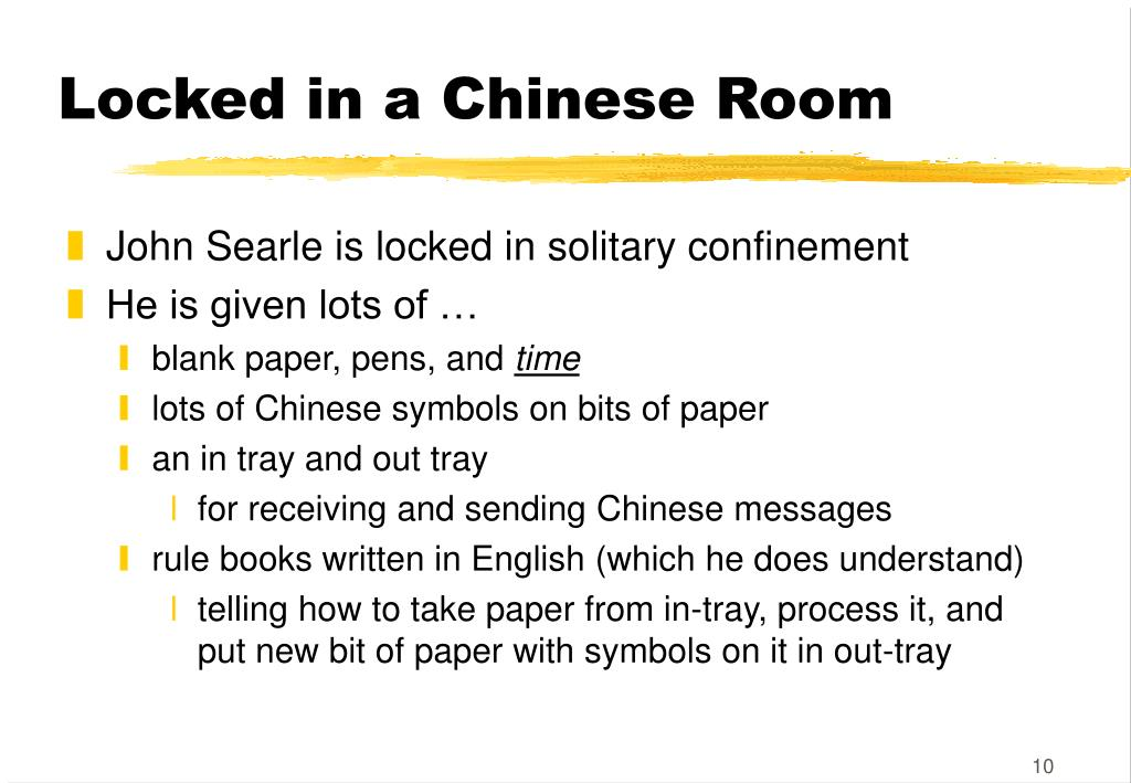 Locked in a Chinese Room