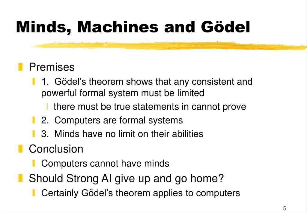 Minds, Machines and Gödel