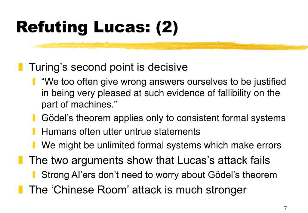 Refuting Lucas: (2)