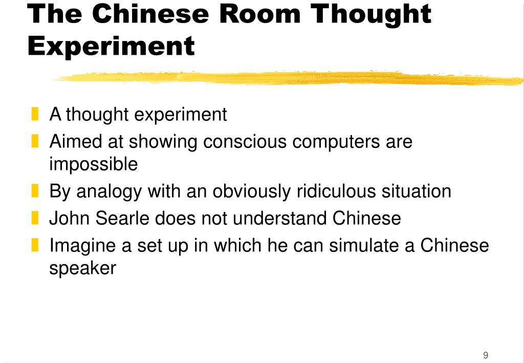 The Chinese Room Thought Experiment