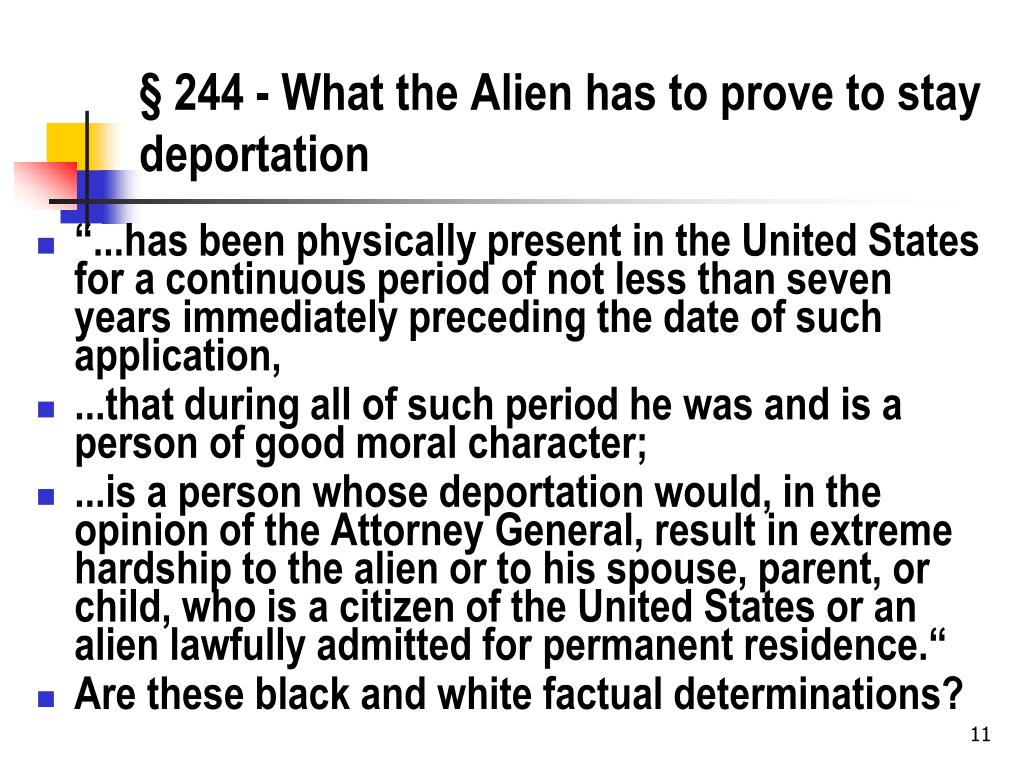§ 244 - What the Alien has to prove to stay deportation