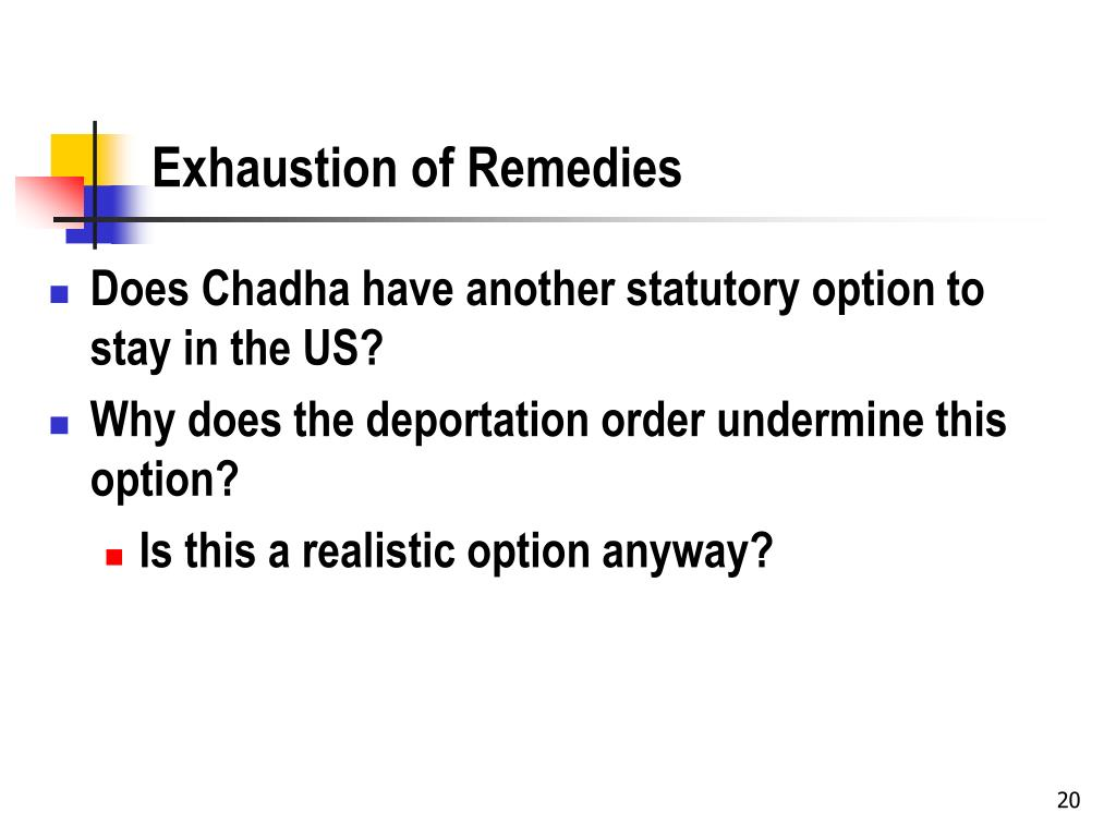 Exhaustion of Remedies