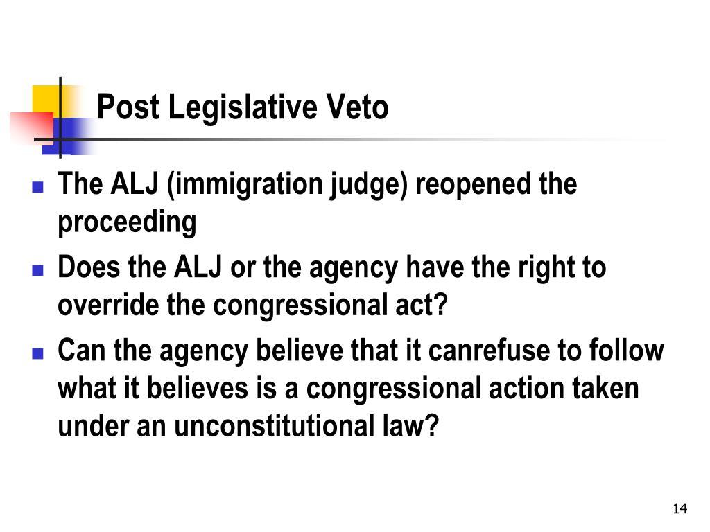 Post Legislative Veto