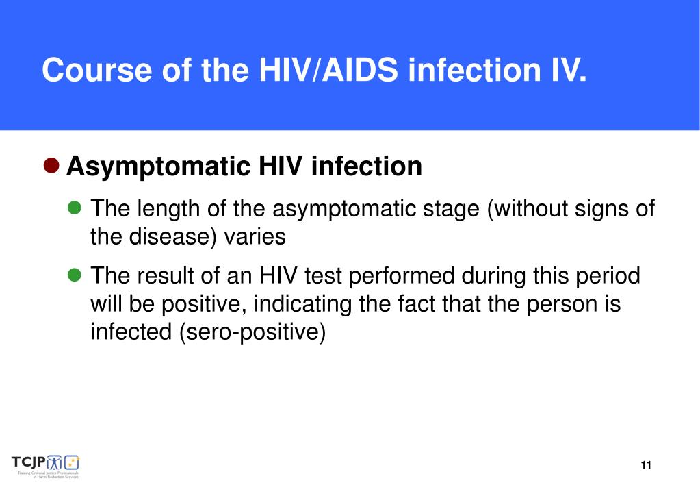 Course of the HIV/AIDS infection IV.