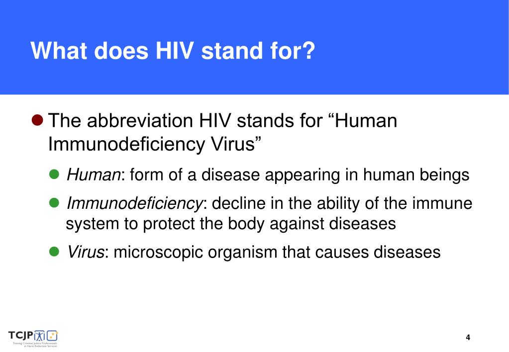 What does HIV stand for?