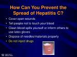 how can you prevent the spread of hepatitis c