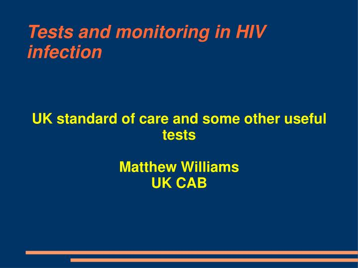 uk standard of care and some other useful tests matthew williams uk cab n.