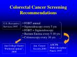 colorectal cancer screening recommendations
