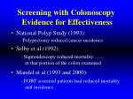 screening with colonoscopy evidence for effectiveness