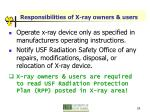responsibilities of x ray owners users