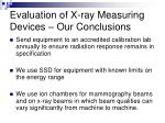 evaluation of x ray measuring devices our conclusions35