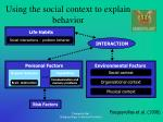 using the social context to explain behavior