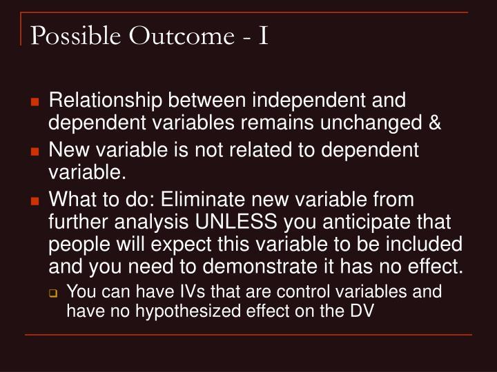 Possible Outcome - I