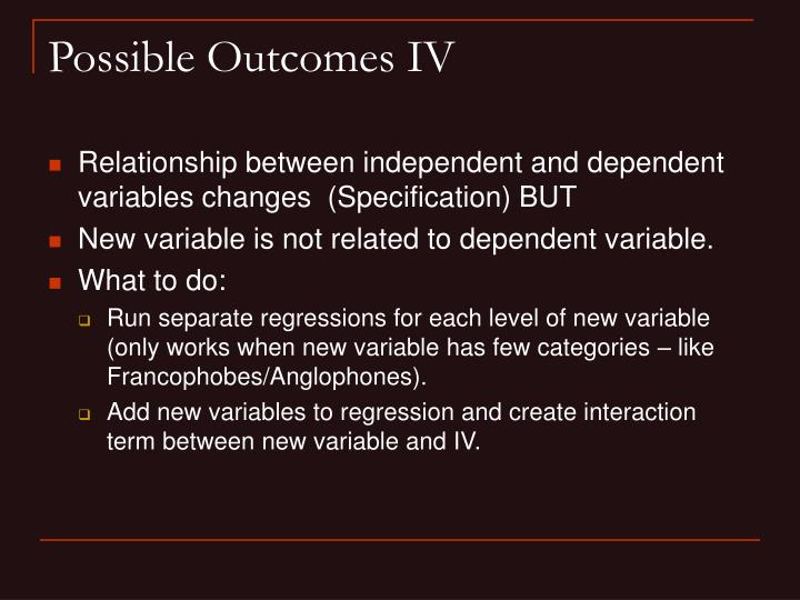 Possible Outcomes IV