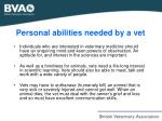 personal abilities needed by a vet