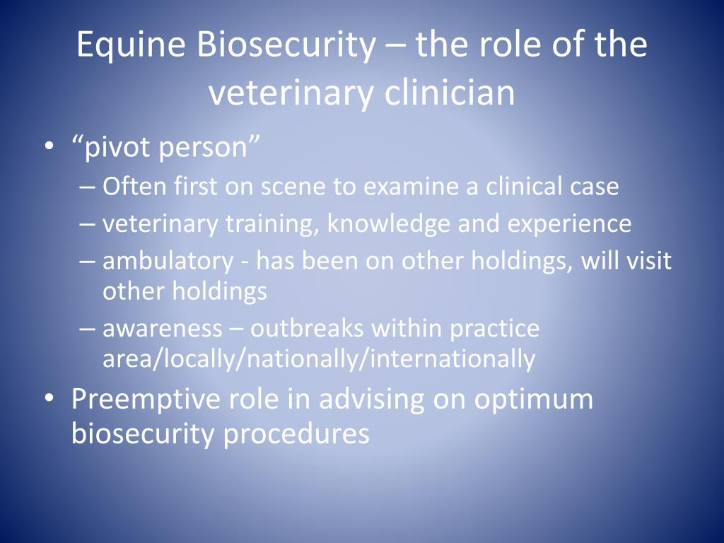 Equine Biosecurity – the role of the veterinary clinician
