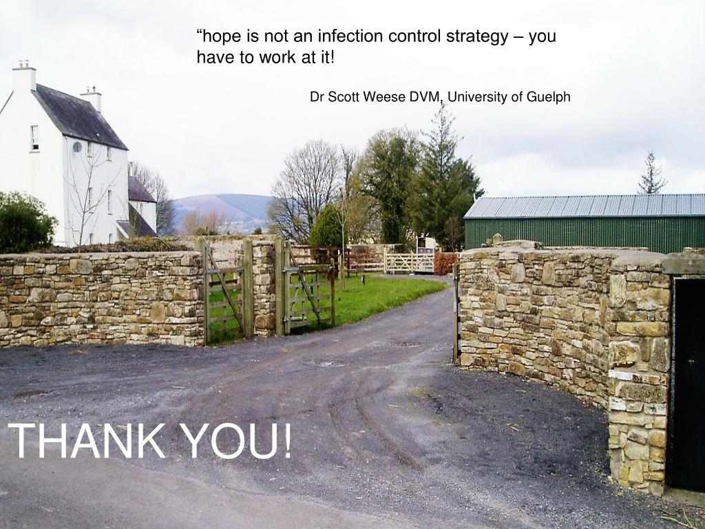 """hope is not an infection control strategy – you have to work at it!"