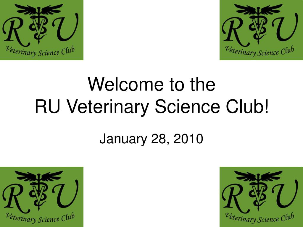 welcome to the ru veterinary science club l.