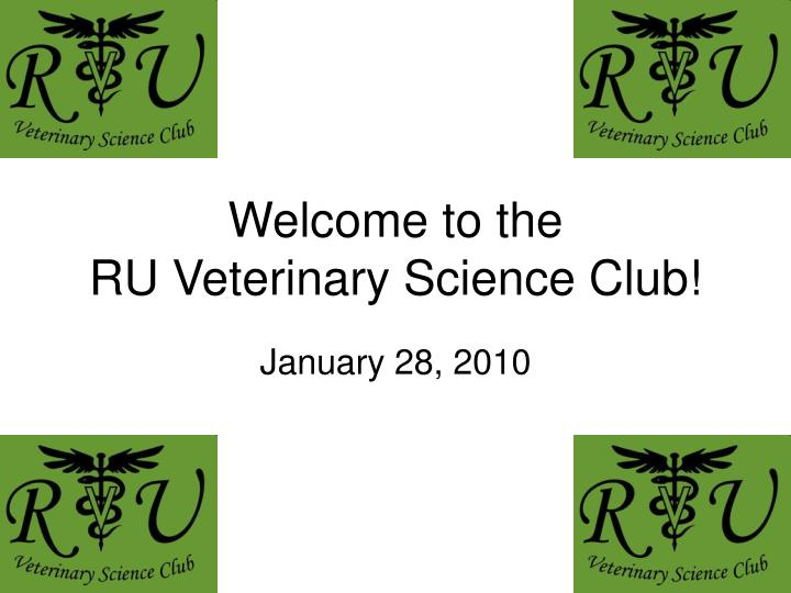 Welcome to the ru veterinary science club